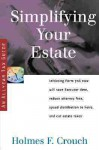 Simplifying Your Estate - Holmes F. Crouch