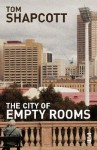 The City of Empty Rooms - Thomas W. Shapcott