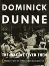 The Way We Lived Then - Dominick Dunne