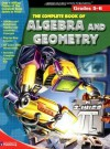 The Complete Book of Algebra & Geometry (Grades 5-6) - School Specialty Publishing