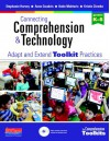 Connecting Comprehension & Technology: Adapt and Extend Toolkit Practices - Stephanie Harvey, Anne Goudvis, Kristin Ziemke
