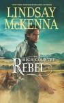 High Country Rebel (Mills & Boon M&B) - Lindsay McKenna