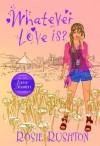 Whatever Love Is - Rosie Rushton