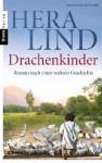 Drachenkinder: Roman nach einer wahren Geschichte (German Edition) - Hera Lind
