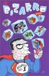 Bizarro Comics - Joey Cavalieri, Liz Glass, Chris Duffy, Kyle Baker