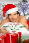 Santa's Naughty Helper - Ari McKay