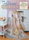 Floral Quilts from Grandma's Cupboard (Leisure Arts #3477) - Michelle Blackhurst