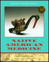 Native American Medicine - Nancy Bonvillain, Frank W. Porter