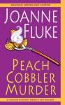 Peach Cobbler Murder (A Hannah Swensen Mystery) - Joanne Fluke