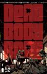 Dead Body Road #4 - Justin Jordan, Matteo Scalera, Moreno Dinisio