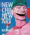 New China New Art - Richard Vine