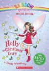 Holly the Christmas Fairy (Rainbow Magic Special Edition) - Daisy Meadows
