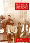 The Black Experience: In the Caribbean and the USA - Bob Rees, Marika Sherwood