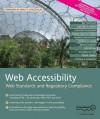Web Accessibility: Web Standards and Regulatory Compliance - Jim Thatcher, Christian Heilmann, Richard Rutter