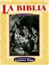La Biblia Nuevo Testamento = The Holy Bible: The New Testament - Anonymous Anonymous, Gustave Doré