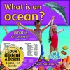 What Is an Ocean? [With Paperback Book] - Bobbie Kalman