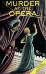 Murder At The Opera: Great Tales Of Mystery And Suspense At The Opera - Thomas Godfrey