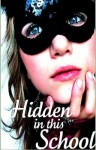 Hidden In This School - Jordan Lynde