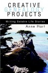 Creative Genealogy Projects: Writing Salable Life Stories - Anne Hart