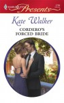Cordero's Forced Bride - Kate Walker
