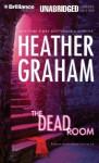 The Dead Room - Heather Graham, Joyce Bean