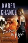 Embrace the Night (Cassie Palmer, #3) - Karen Chance