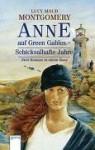 Anne Auf Green Gables. Schicksalhafte Jahre. ( Ab 11 J.) - L.M. Montgomery