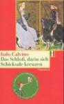Das Schloß, Darin Sich Schicksale Kreuzen - Italo Calvino