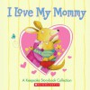 Keepsake Storybook Collection (I Love My Mommy) - Various, Grace Maccarone, Lisa McCourt, Norman Bridwell, Melissa Sweet, Cyd Moore