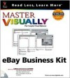 Master Visually Ebay Business Kit [With CDROM] - Sherry Willard Kinkoph Gunter