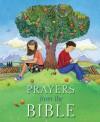 Prayers from the Bible - Lois Rock, Helen Cann