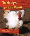 Turkeys on the Farm - Mari C. Schuh