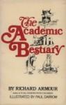 The Academic Bestiary - Richard Armour
