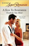 A Kiss to Remember - Kimberly Van Meter