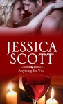 Anything for You - Jessica Scott