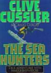 The Sea Hunters (The Sea Hunters #1) - Michael Prichard, Clive Cussler