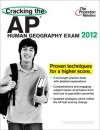 Cracking the AP Human Geography Exam, 2012 Edition - Princeton Review, Princeton Review