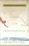 Memory and the Mediterranean - Fernand Braudel