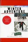Winter Adventure: A Complete Guide to Winter Sports (Trailside Guide) - Peter Stark, Steven M. Krauzer