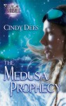The Medusa Prophecy - Cindy Dees