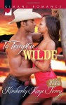 To Tempt a Wilde - Kimberly Kaye Terry
