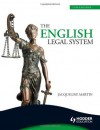 The English Legal System, 7th Edition - Jacqueline Martin