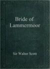 Bride of Lammermoor - Walter Scott
