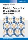 Electrical Conduction in Graphene and Nanotubes - Shigeji Fujita, Akira Suzuki