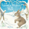 Rabbit's Winter Walk - Lorna Hussey