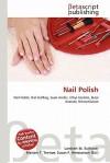 Nail Polish - Lambert M. Surhone, VDM Publishing, Susan F. Marseken