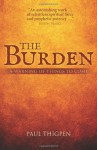 The Burden: A warning of things to come - Paul Thigpen