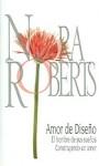 Amor de Diseño: El hombre de sus sueños / Construyendo un amor - Nora Roberts