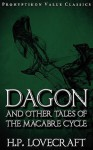Dagon and Other Tales of the Macabre Cycle - H.P. Lovecraft, Colin J.E. Lupton