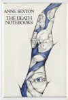 The Death Notebooks - Anne Sexton